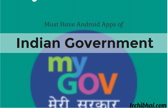 Indian Government Android Apps, Indian Government Apps