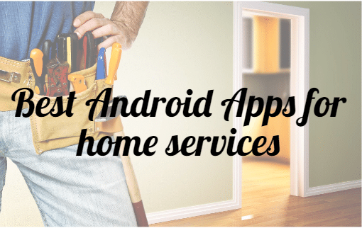 Android apps for home services