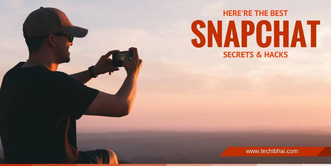 Best Snapchat Hacks