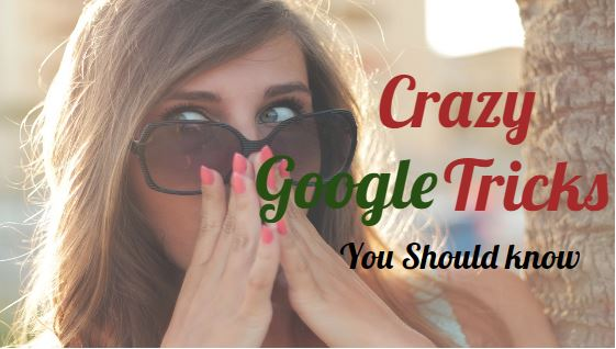 Crazy Google tricks