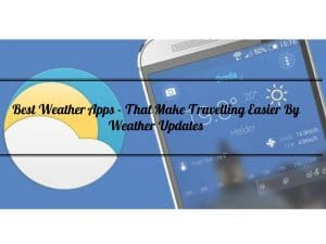 Best Weather Apps, weather forecast apps