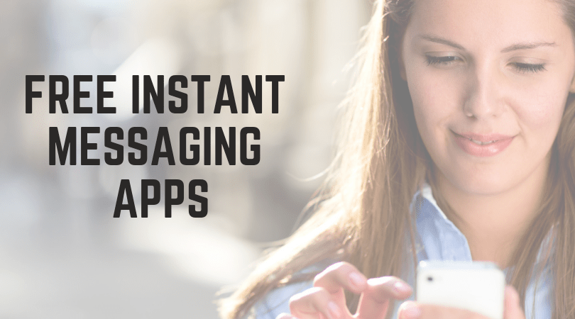 Free Instant Messaging Apps
