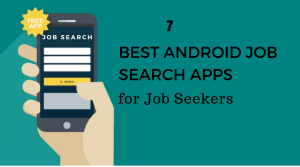 Android job search apps, job search apps