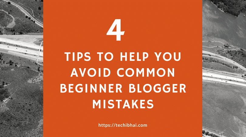 Beginner Blogger Mistakes