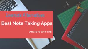 Note Taking Apps, Best Note-Taking Apps, Best Note Taking App