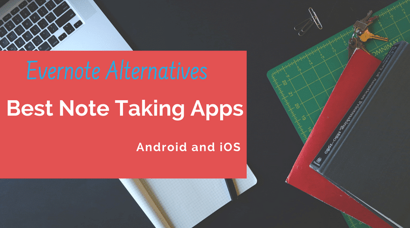 Note Taking Apps, Best Note-Taking Apps