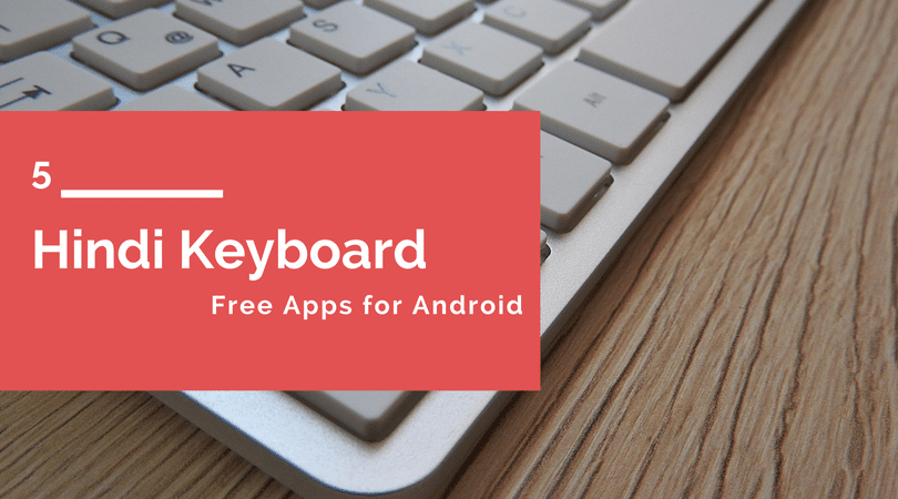 Hindi Keyboard, Hindi Keyboard App