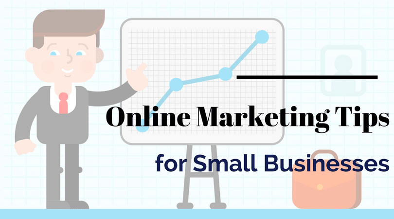 Online Marketing Tips for Small Businesses, small Business