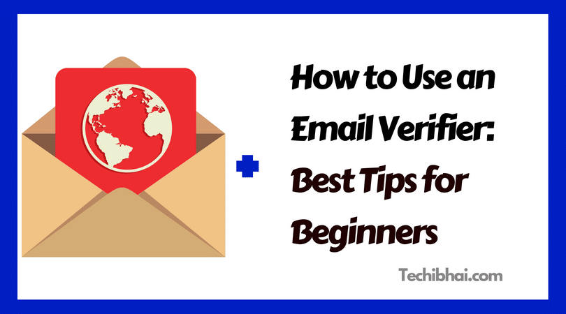 How to Use an Email Verifier