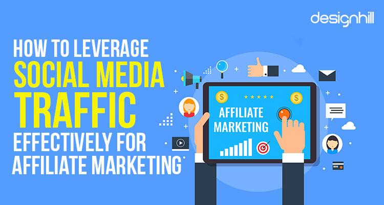 Social Media Traffic Effectively for Affiliate Marketing