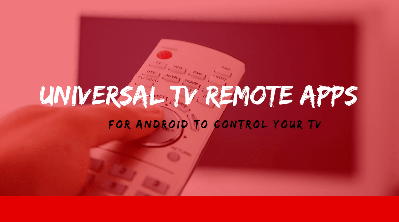 Universal TV Remote Apps for Android