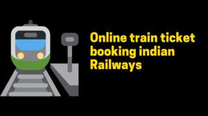 Book Train Ticket Online In India