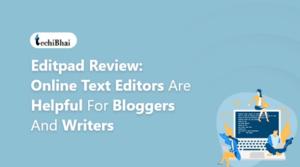 Editpad Review